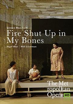 Bild på filmaffish  Fire Shut Up in My Bones - Opera MET